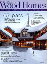 Custom Wood Homes Magazine