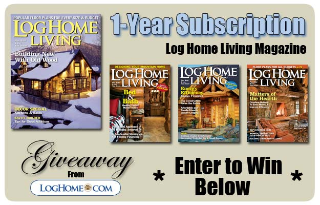 1-Year Subscription to Log Home Living Giveaway