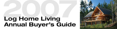 2007 Log Home Living Annual Buyer's Guide