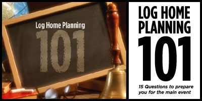 return to log home planning answers