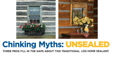 Chinking Myths: Unseated