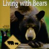 Living with Bears by Linda Masterson